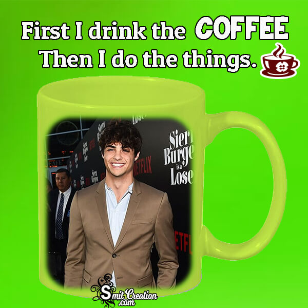 First I Drink Coffee Frame