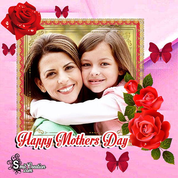 Happy Mothers Day Photo Frame