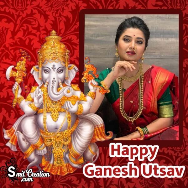 Happy Ganesh Utsav