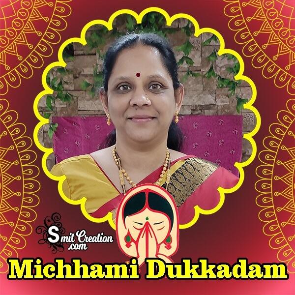 Michhami Dukkadam Photo Frame