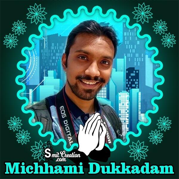 Michhami Dukkadam Shining Photo Frame