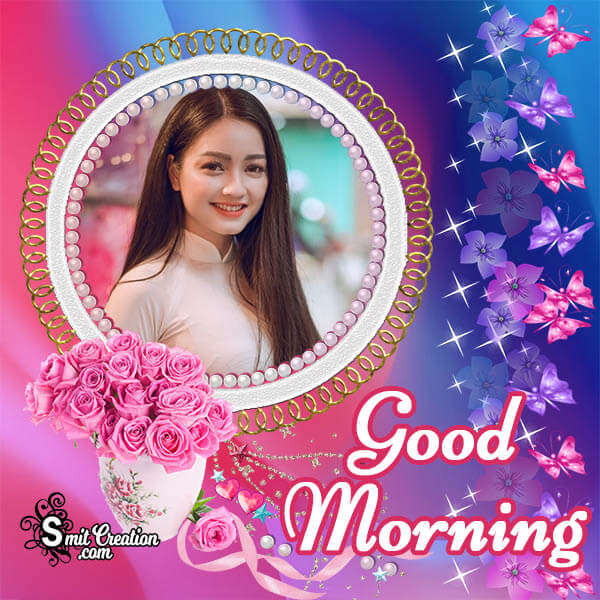 Good Morning Pink Roses Photo Frame