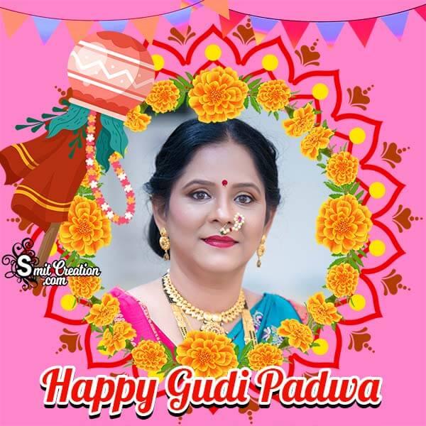 Happy Gudi Padwa Photo Frame For Whatsapp