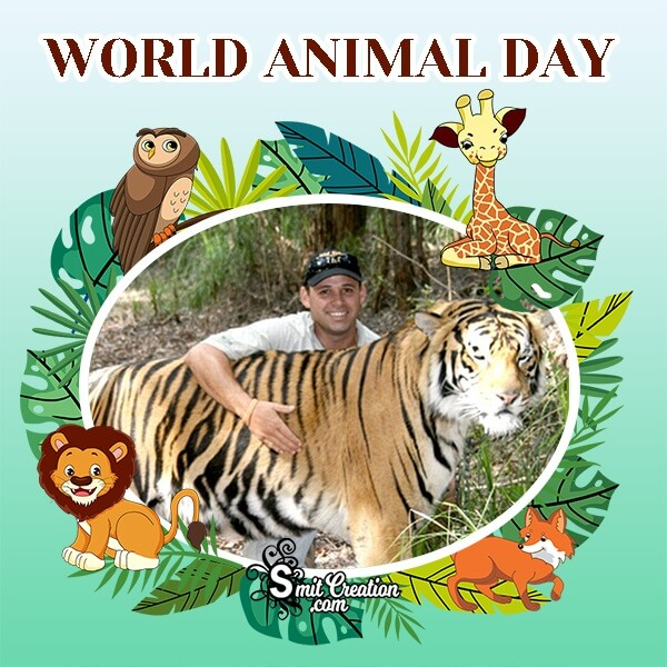 World Animal Day Status Photo Frame