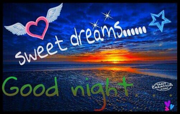 Good night Sweet dreams….
