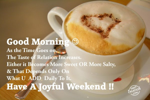 Have A Joyful Weekend