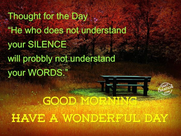 Good Morning Have A Wonderful Day Smitcreation Com