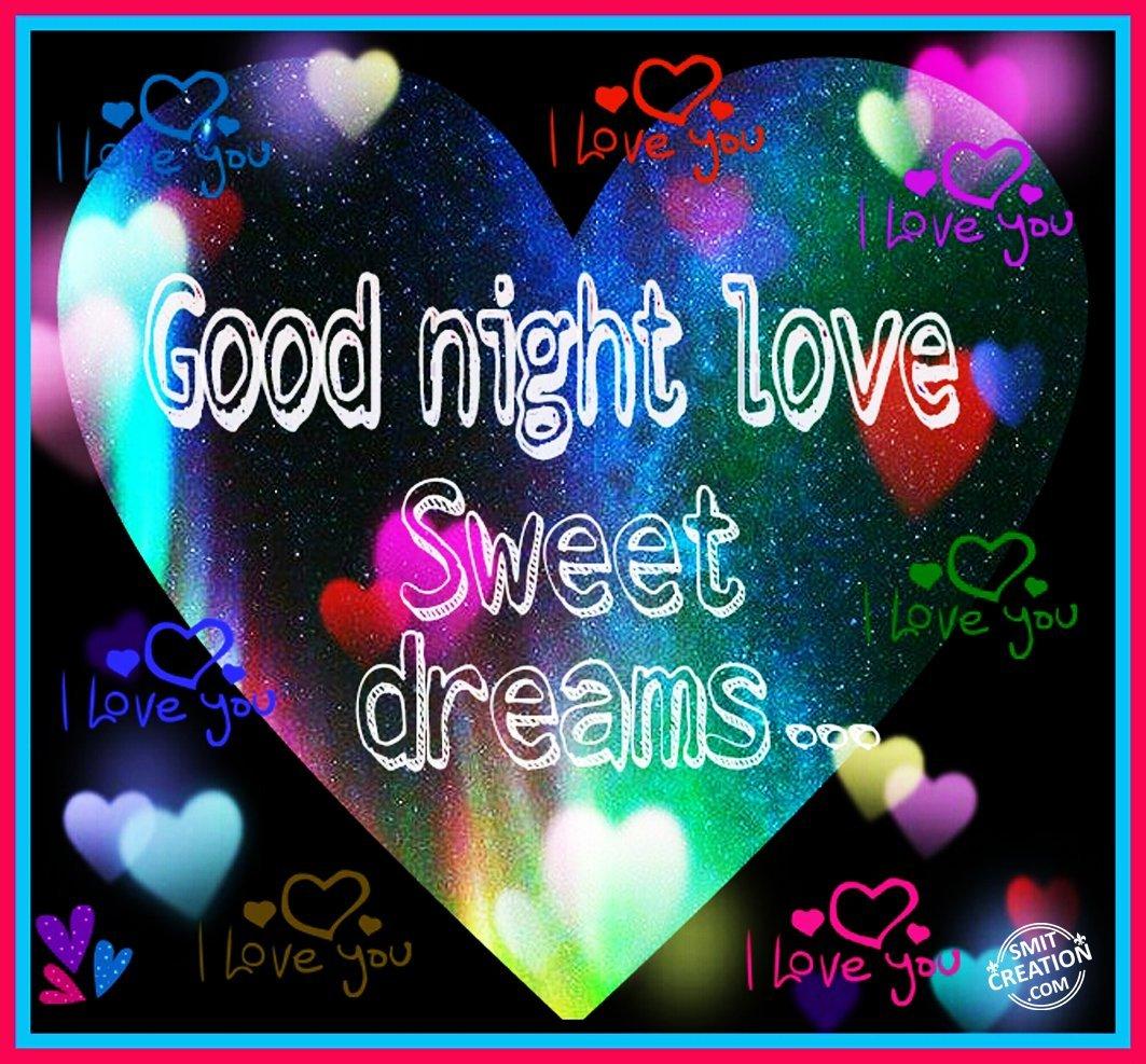 Good Night Love Sweet Dreams Smitcreationcom