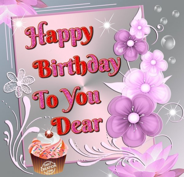 Happy Birthday To You Dear