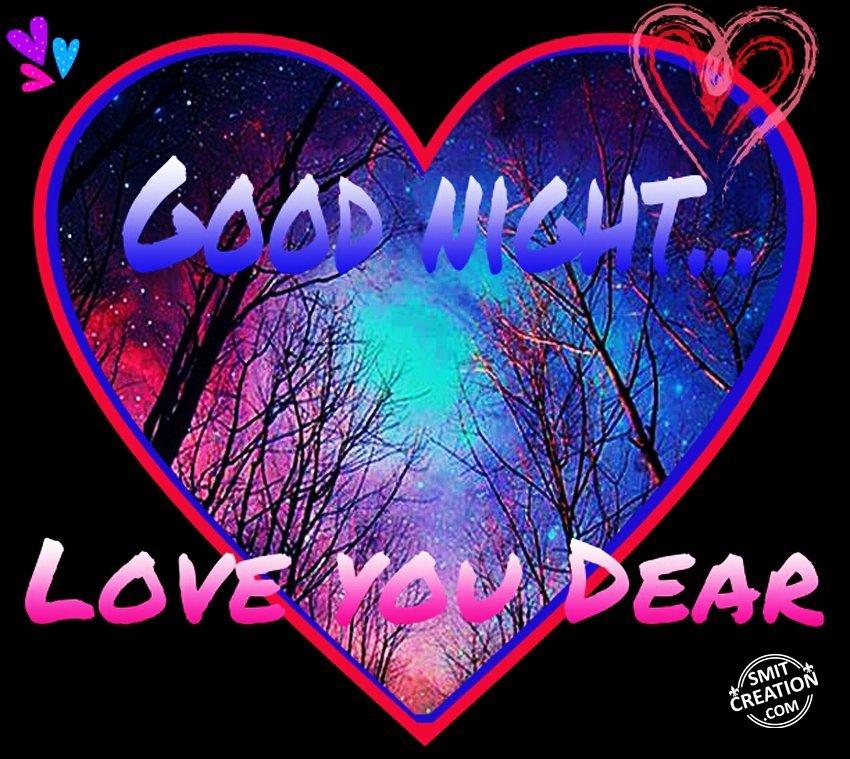 GOOD NIGHT – LOVE YOU DEAR - SmitCreation com