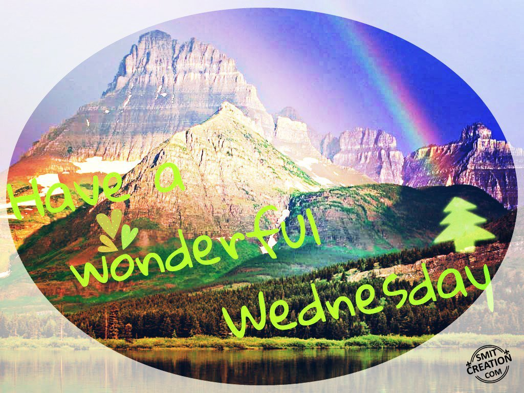 Have A Wonderful Wednesday - SmitCreation.com
