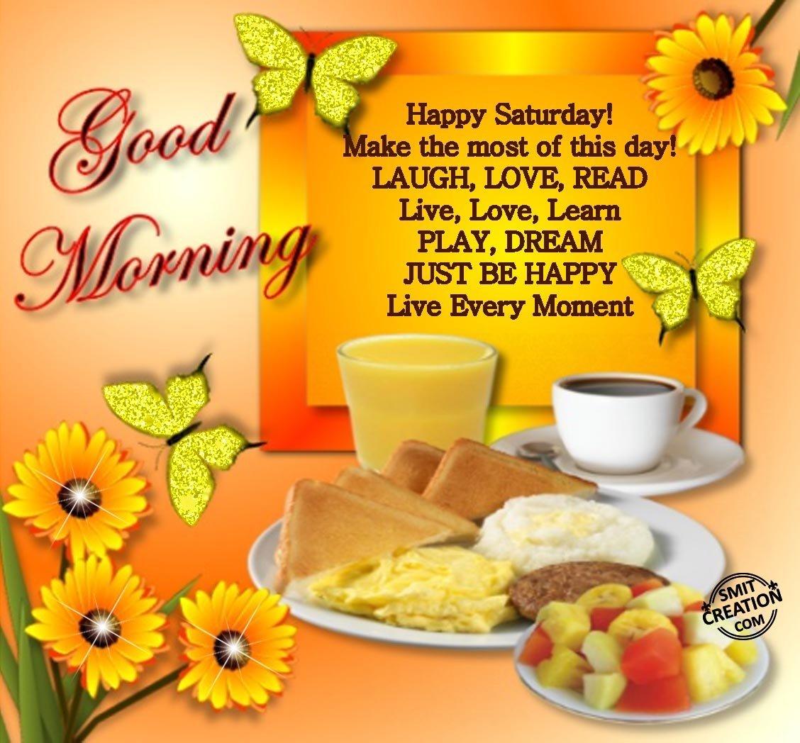 Good Morning Happy Saturday Smitcreationcom