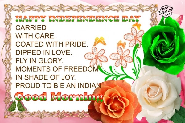 Good Morning Proud To Be An Indian