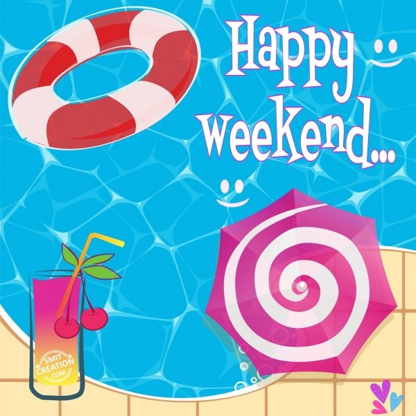 Happy Weekend…