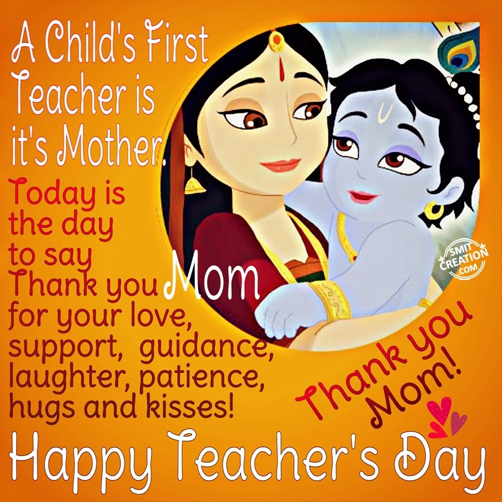 A Child's First Teacher is it's Mother - SmitCreation com