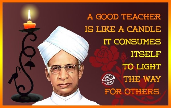 A Good Teacher Is Like A Candle