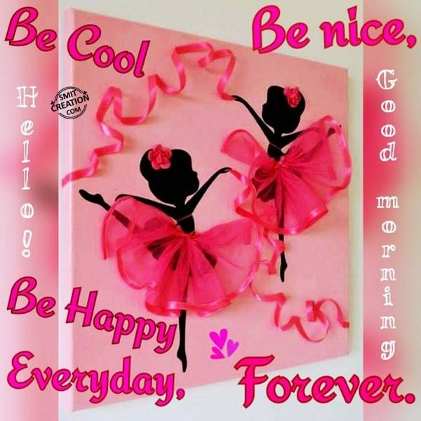 Hello ! Good Morning