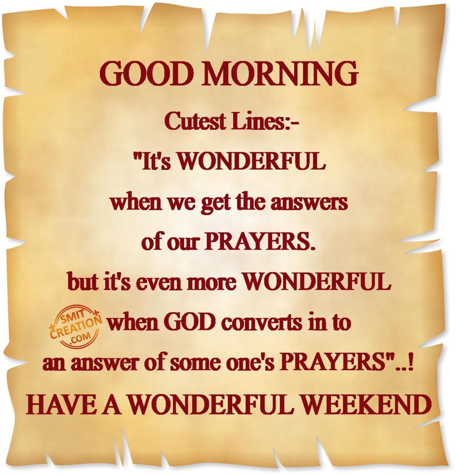 Good Morning Have A Wonderful Weekend Smitcreationcom