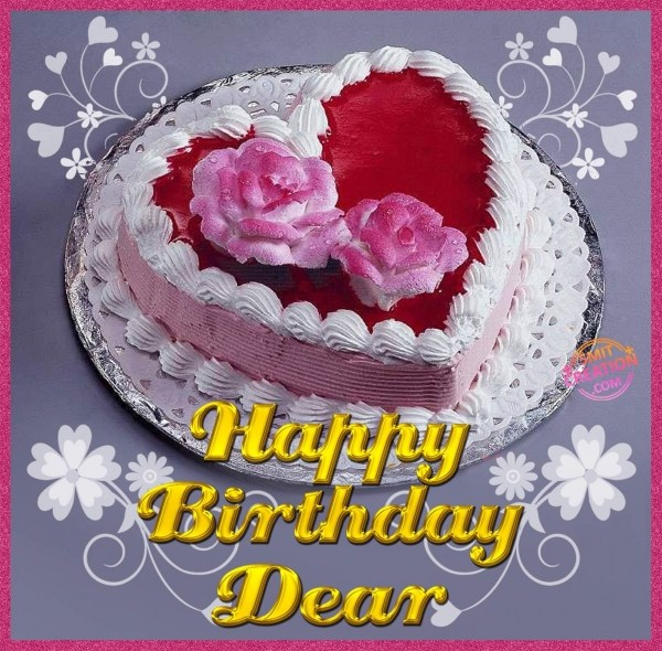 HAPPY BIRTHDAY DEAR
