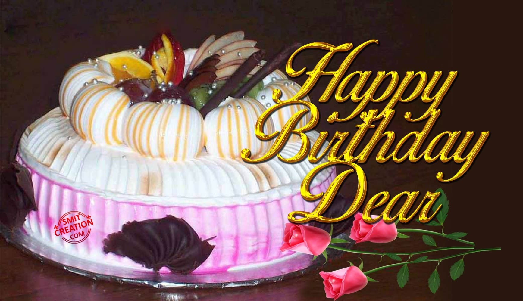 HAPPY BIRTHDAY DEAR - SmitCreation.com