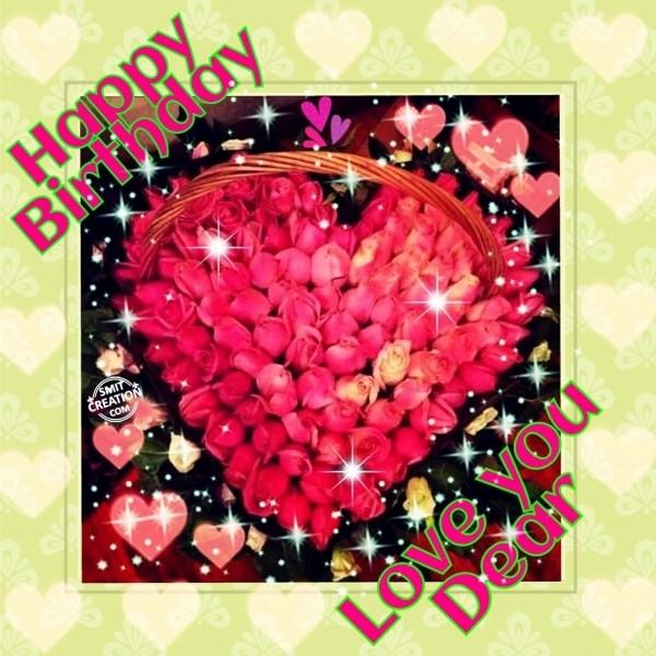 Happy Birthday – Love You Dear