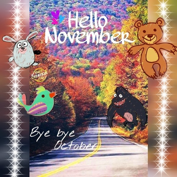 HELLO NOVEMBER - BYE BYE OCTOBER