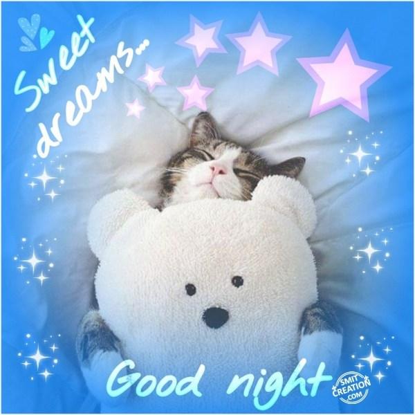 GOOD NIGHT… SWEET DREAMS