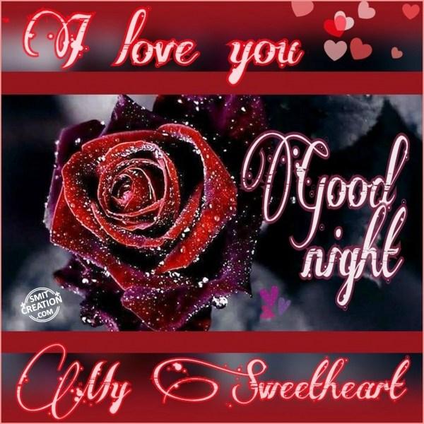 Good Night My Sweet Heart I Love You