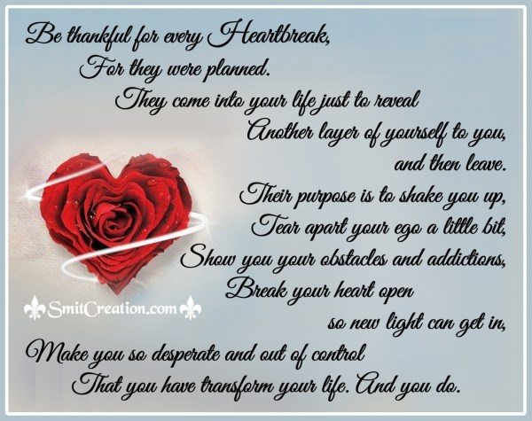 Be thankful for every Heartbreak
