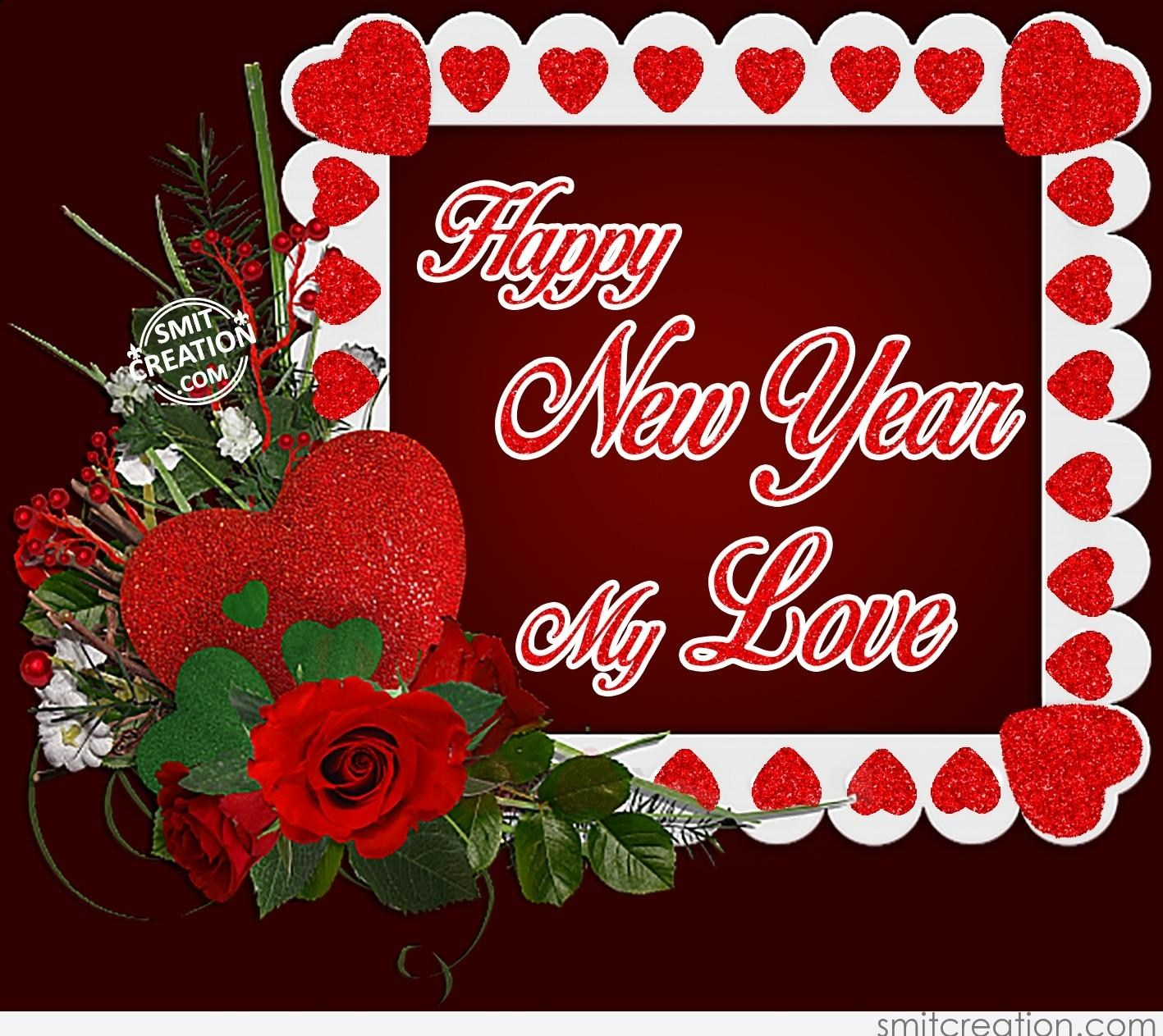Happy New Year My Love Smitcreation