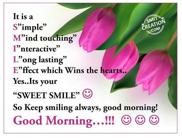 Good Morning Smile