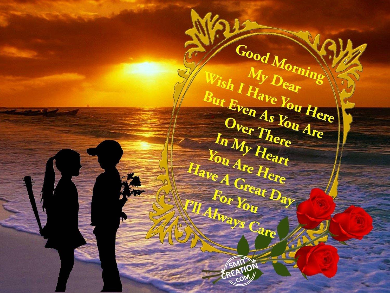Good Morning Love Dear : Good morning my dear smitcreation