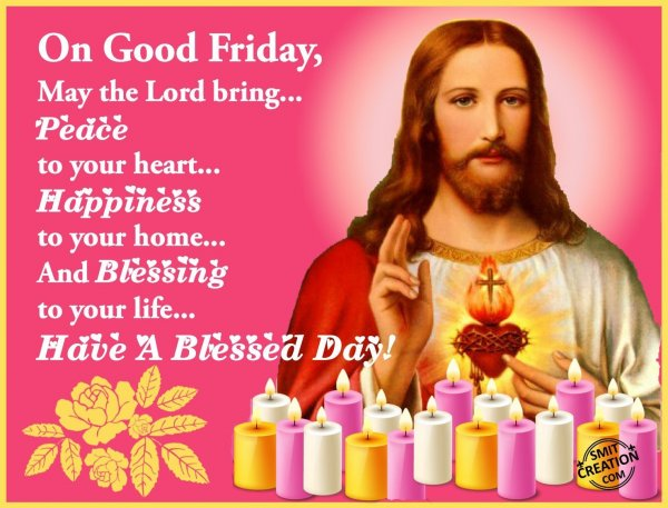 On Good Friday…