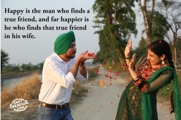 True Friend In His Wife