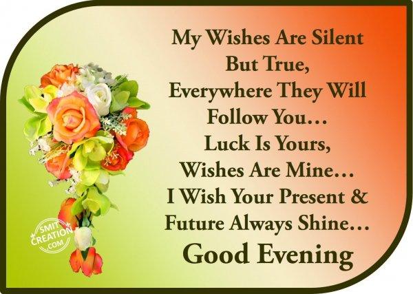 Good Evening…