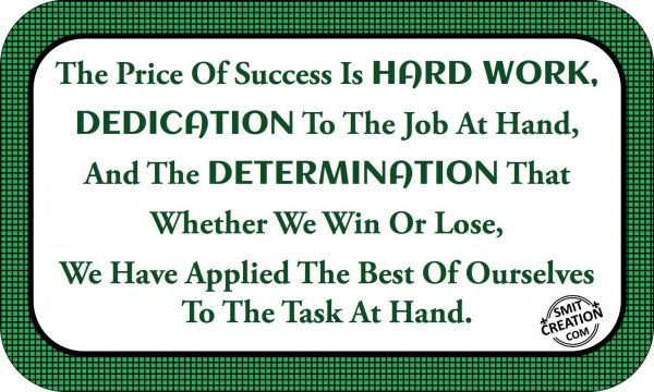 The Price Of Success Is HARDWORK