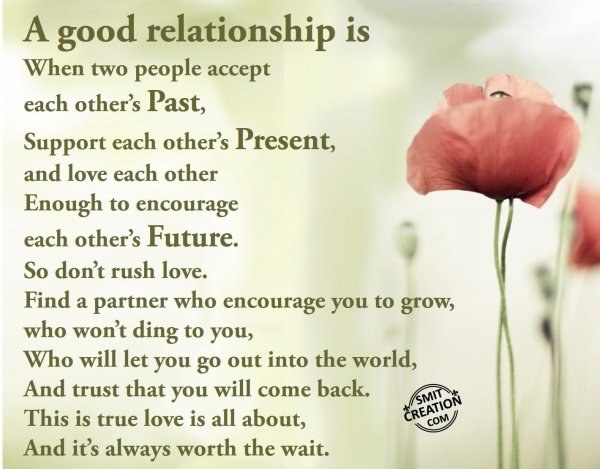 A good relationship is…