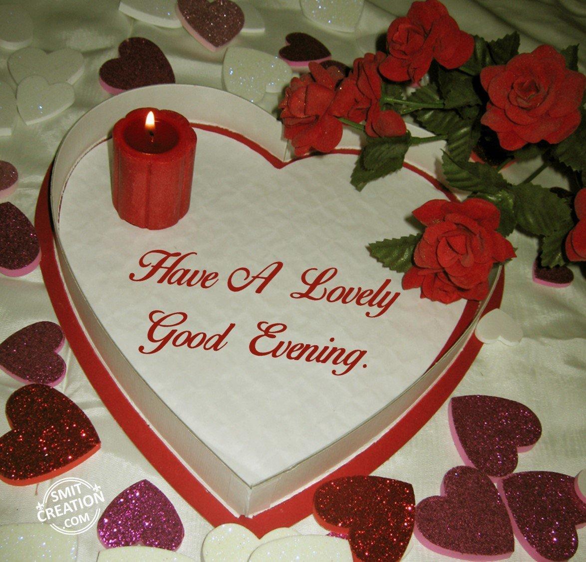 Have A Lovely Good Evening Smitcreationcom