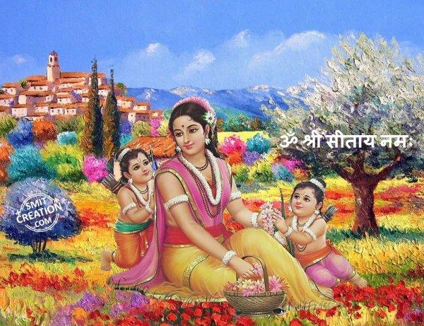 Om Shri Sitay Namh: