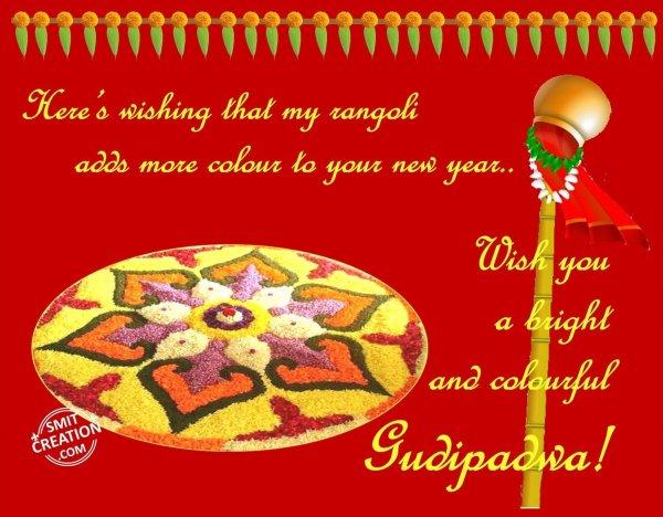 Wish you  a bright  and colourful  Gudipadwa!