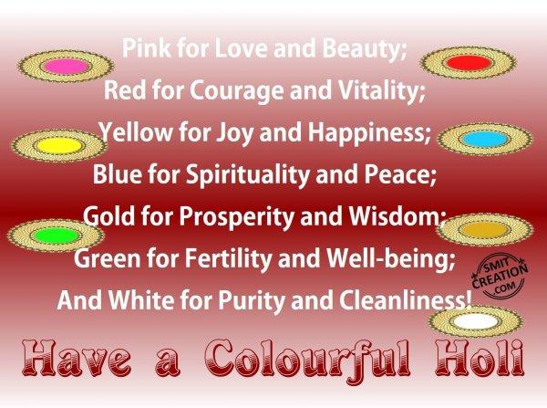 Have a Colourful Holi