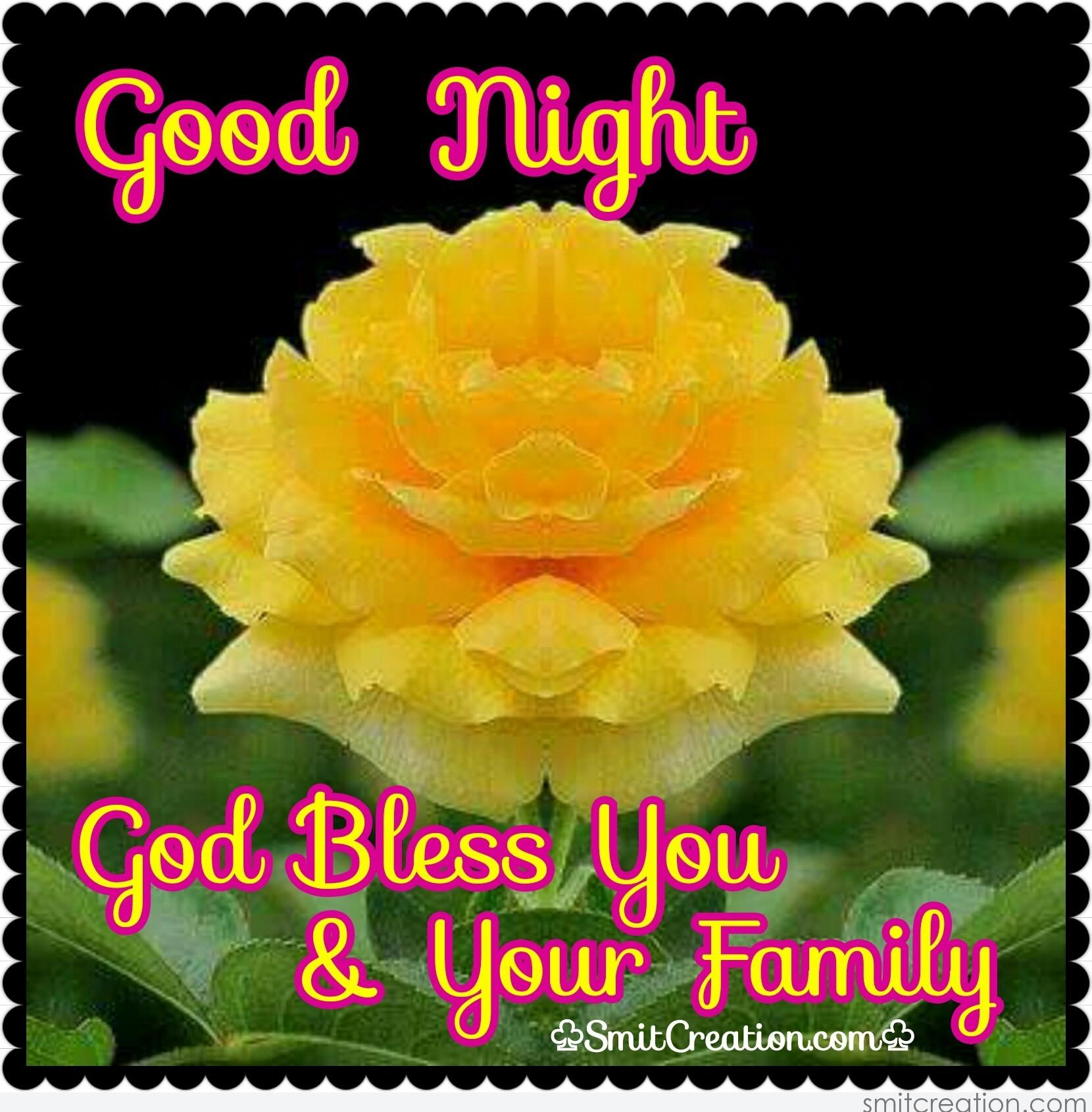 Good Night God Bless You Your Family Smitcreationcom