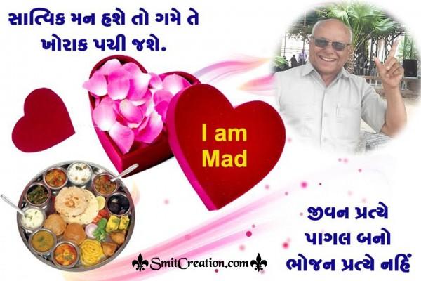 Jeevan Pratye Pagal Bano, Bhojan Pratye Nahi