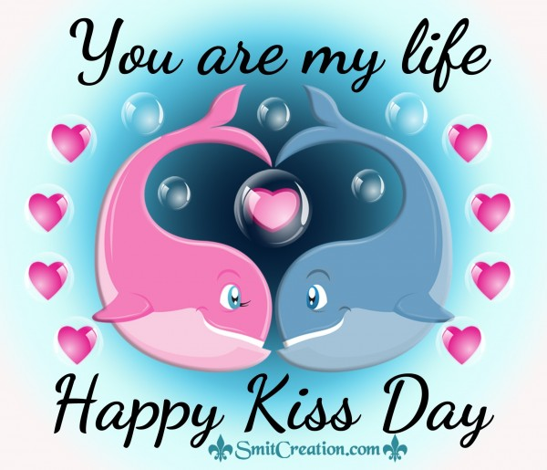 You are my life – Happy Kiss Day
