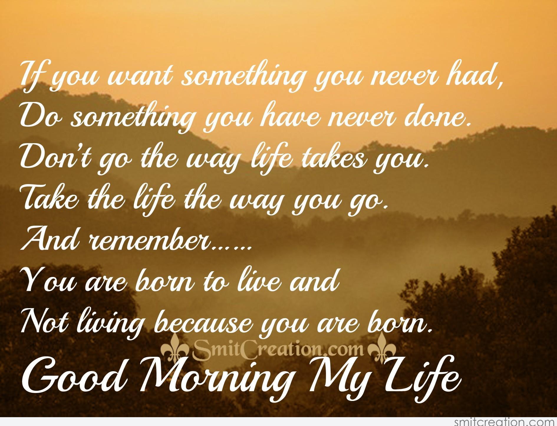 Good Morning My Life Smitcreationcom