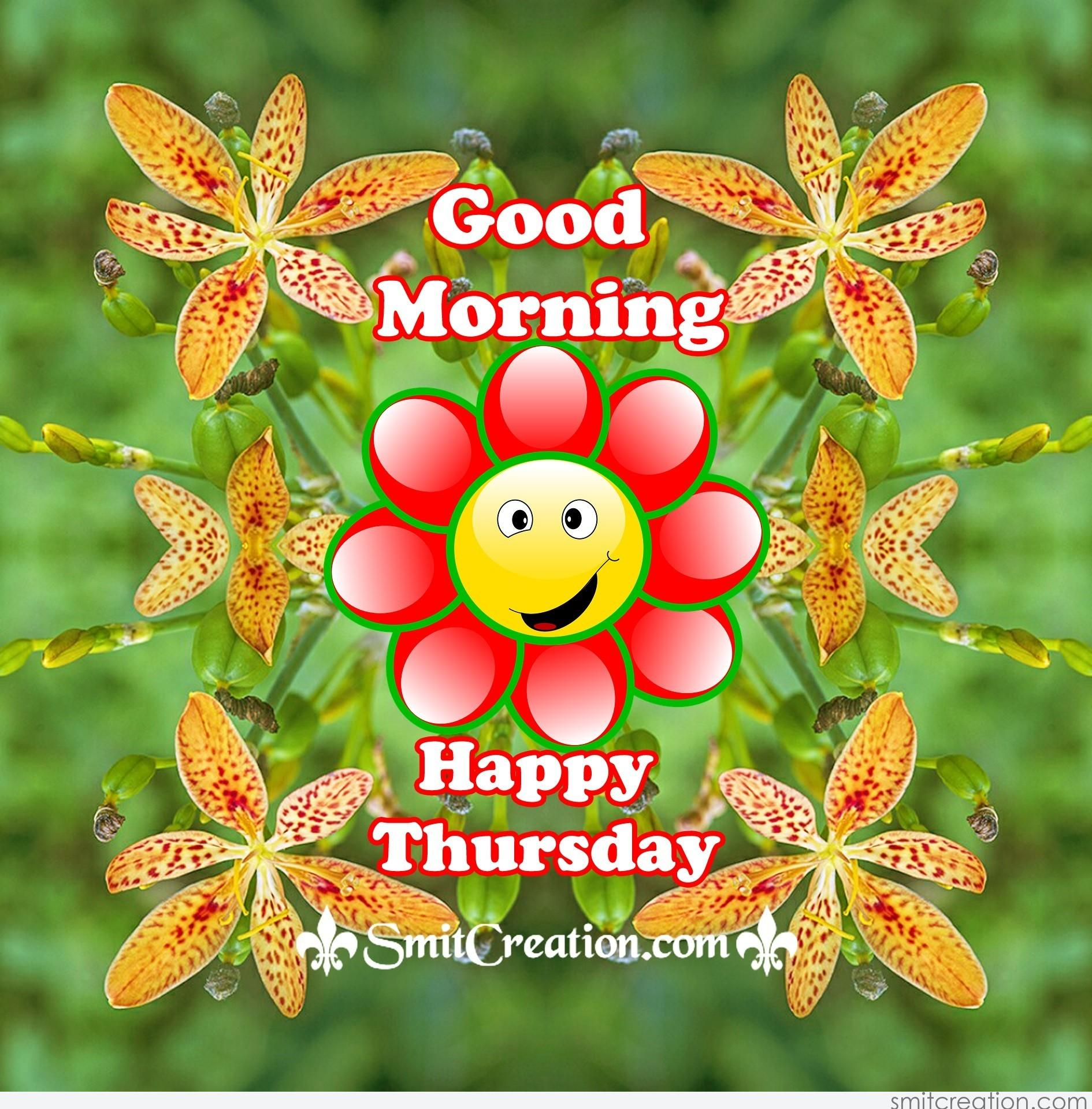 Good Morning Thursday Image : Good morning happy thursday smitcreation