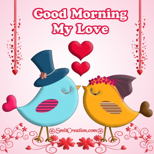 Good Morning My Love Comments : Good morning love pictures and graphics smitcreation