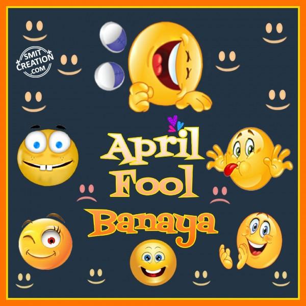 April Fool Banaya