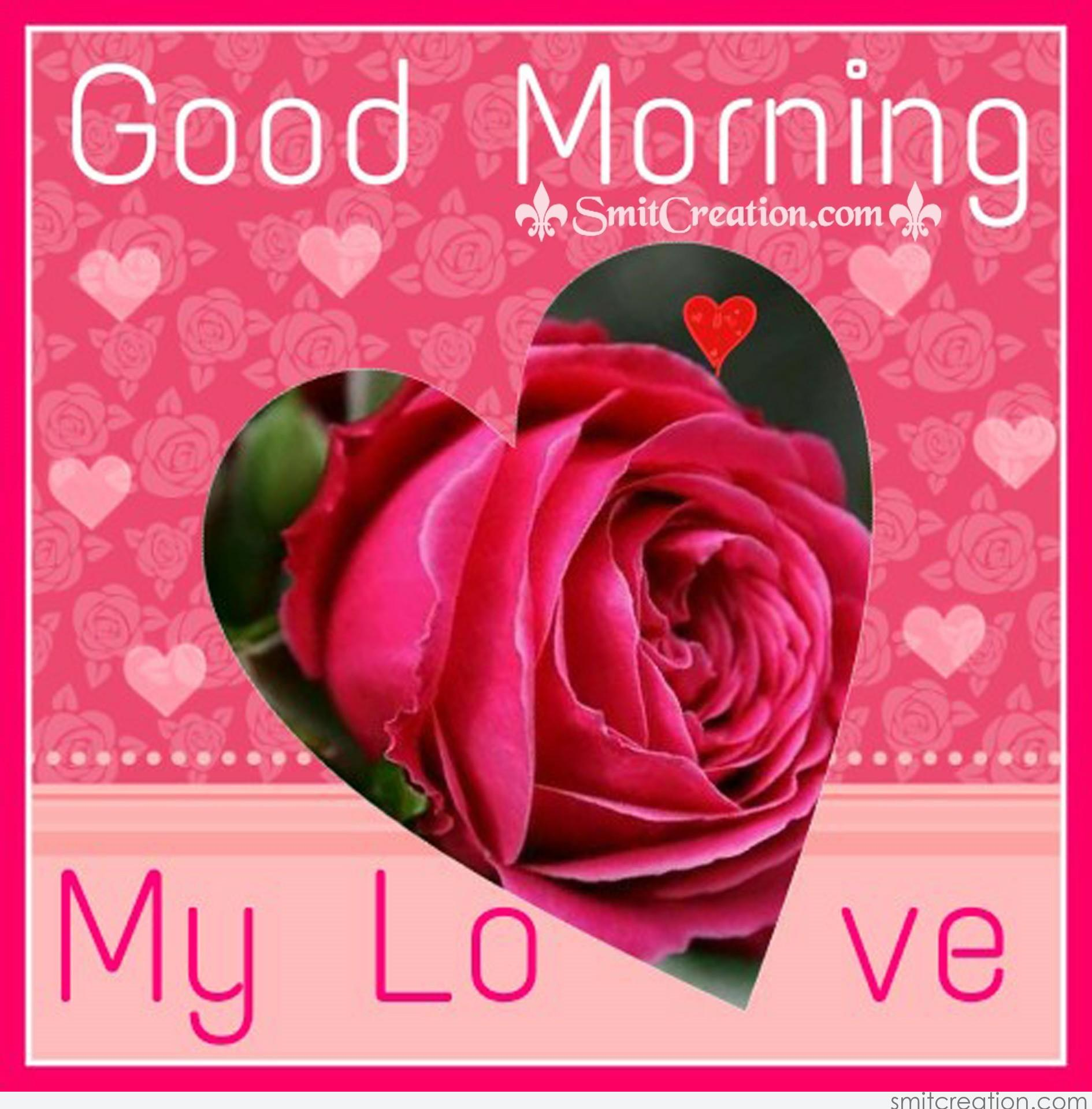 Good Morning My Love Images : Good morning my love smitcreation