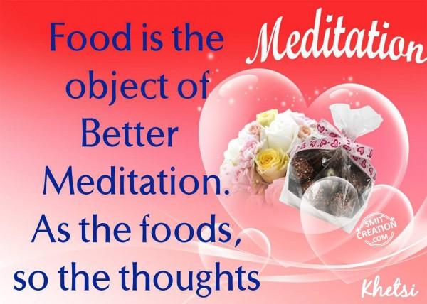 As the foods, So as the thoughts